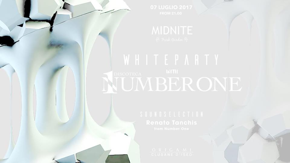 Midnite Fresh Garden / White Party + Number One / Free Entry / Origami