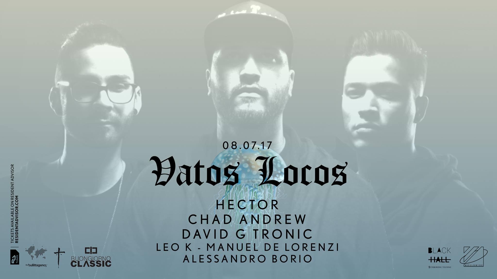 Vatos Locos + Buongiorno Classic
