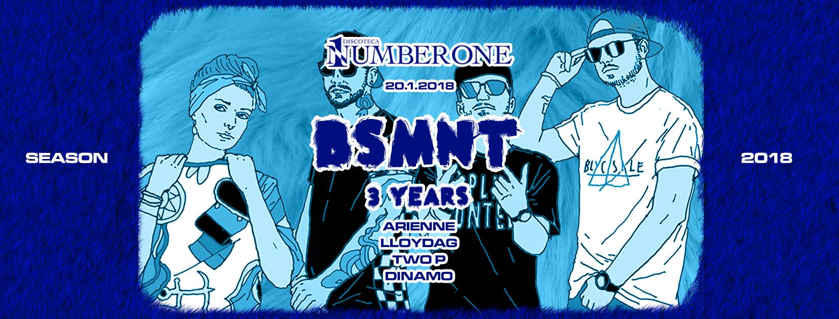 Basement & Number One – 3 YRS
