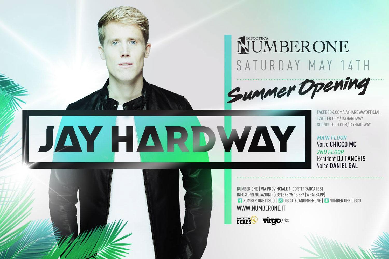 Jay Hardway – Summer Opening