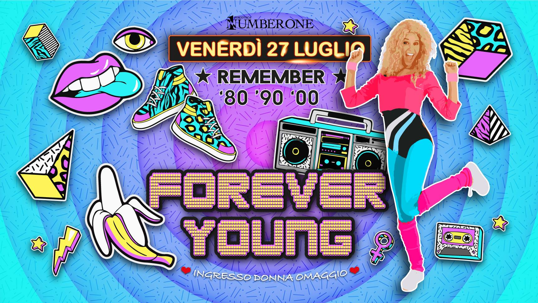 Forever Young il Venerdì notte Number One!