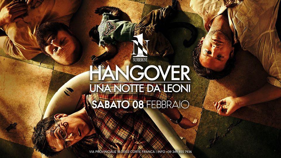 Hangover Una notte da leoni discoteca number One Cortefranca Brescia