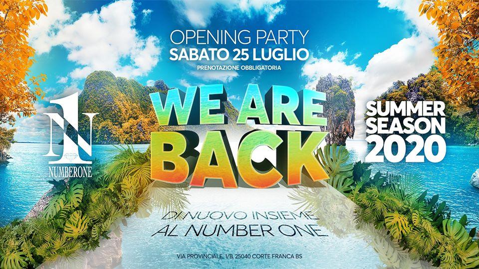 Riapertura Number one 25 luglio 2020 WE ARE BACK Cortefranca Brescia Italia