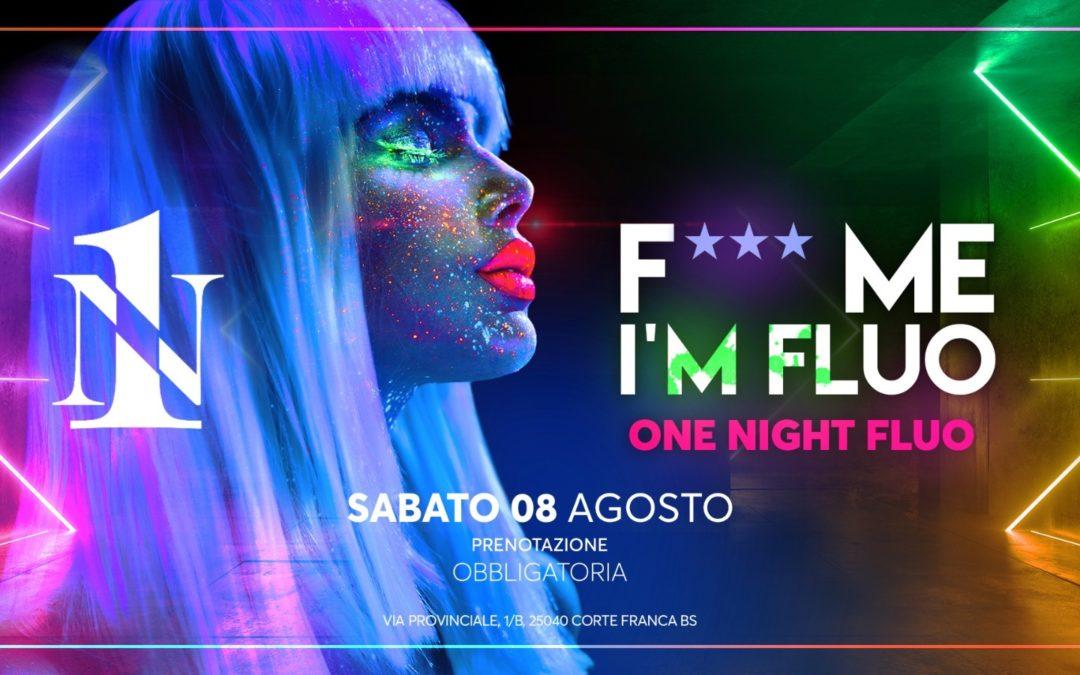 Riapertura Number one 08 agosto 2020 F+++ ME I'M FLUO ONE NIGHT FLUO Prenotazione Obbligatoria Cortefranca Brescia Italia