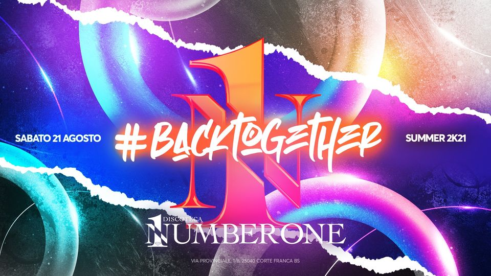 Back together- Summer Season 2021 – 21 Agosto