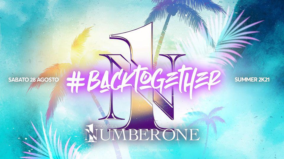 Back together- Summer Season 2021 – 28 Agosto