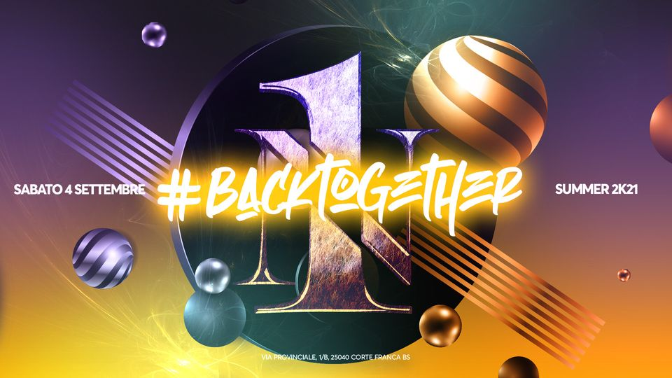 Back together- Summer Season 2021 – 04 Settembre